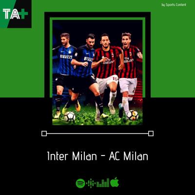 Serie A J4 - Avant match : Inter vs Milan AC avec @MilanActu cover