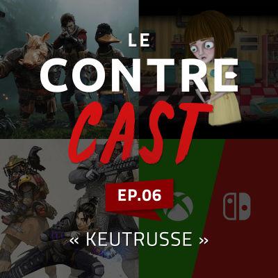 """LeContreCast #06 - """"Keutrusse"""" cover"""