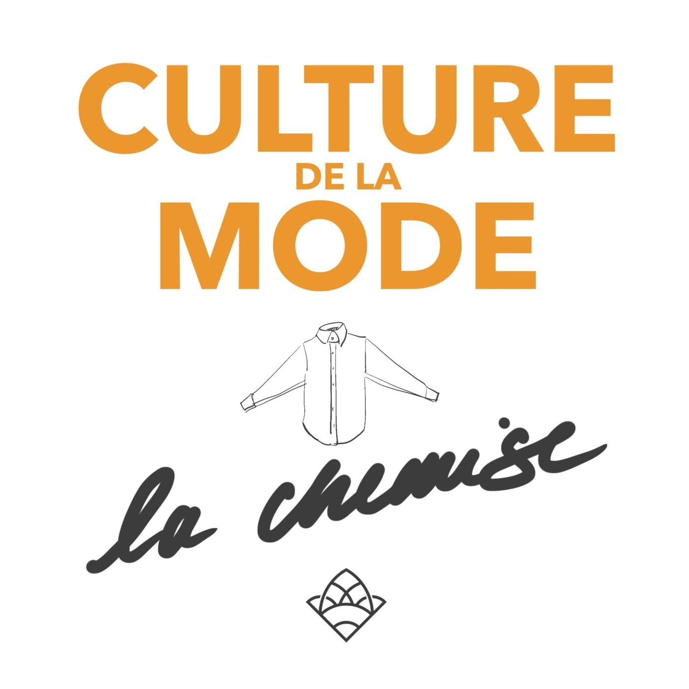 (culture de la mode #07) La chemise