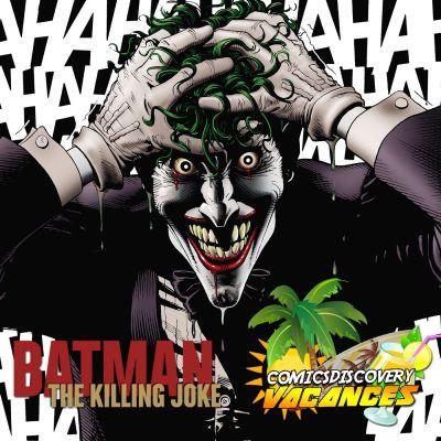 image ComicsDiscovery Vacances 03: Killing Joke