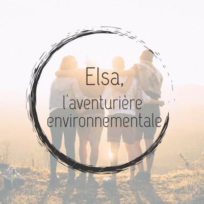 #1 - Elsa, l'aventurière environnementale cover