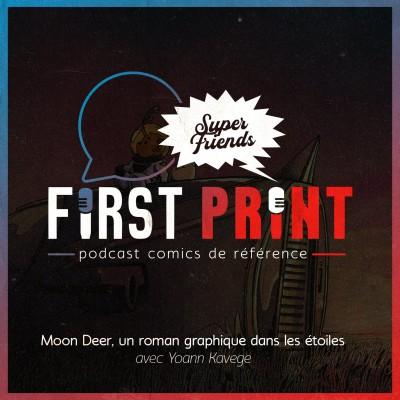 Moon Deer : partez dans les étoiles avec la première BD de Yoann Kavege ! [SuperFriends] cover