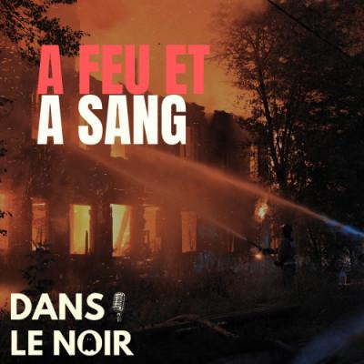 A Feu Et A Sang - Terrifiant cover