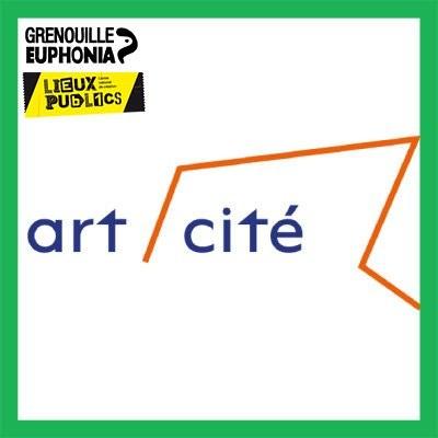 Art/Cité - Lieux Publics et Radio Grenouille cover