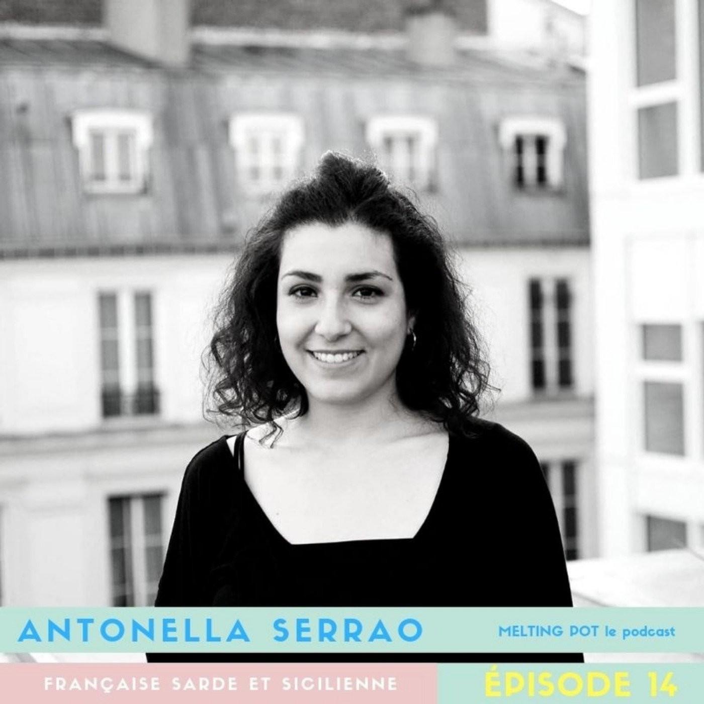 #14 Antonella Serrao, Française d'origine sarde et sicilienne : Pour moi, l'Italie, c'est la famille.