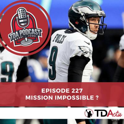 image TDA Podcast n°227 : mission impossible pour Nick Foles et Blake Bortles ?
