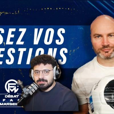 Débat FAQ : Angers vs OM, Dieng, Konrad, Kamara, Under, Lirola, Ngor Faye… cover
