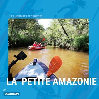 Hors-série - La petite Amazonie, ou l'épopée en canoë de la famille Masselis. cover
