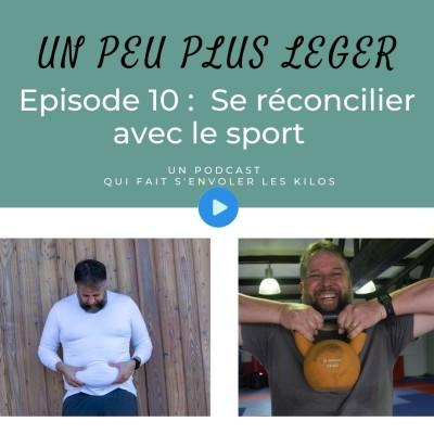 Episode 10 – Se réconcilier avec le sport cover