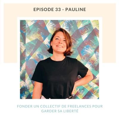 Pauline | Fonder un collectif de freelances pour garder sa liberté cover