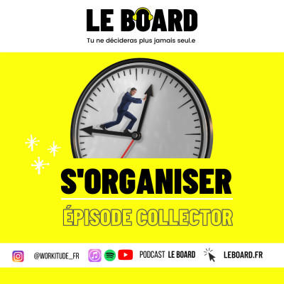 ⏱ S'ORGANISER - Episode Collector - Le Board cover