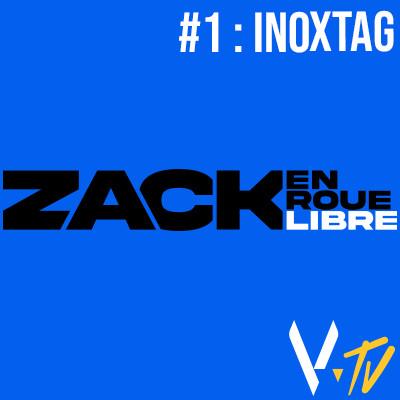 Zack en Roue Libre n°1 : Inoxtag cover