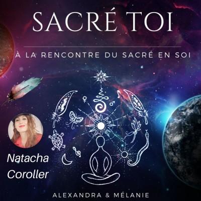 SACRÉ TOI - Épisode 12 : Sacrée Natacha COROLLER cover