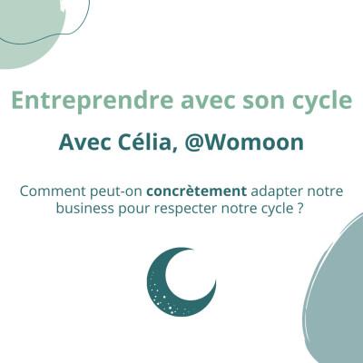 Entreprendre avec son cycle (avec Célia de Womoon) cover