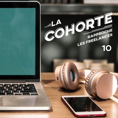 La Cohorte/ S1E10/ Etes-vous sûrs que vos clients comprennent bien votre métier? cover