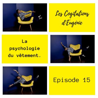 La psychologie du vêtement. Ep.15 cover