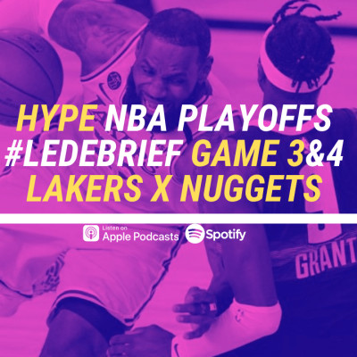 HYPE PODCAST  NBA PLAYOFFS DEBRIEF GAME 3&4 LAKERS x  NUGGETS cover