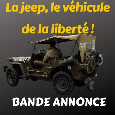 BANDE ANNONCE JEEP, LE VEHICULE de la LIBERTE cover