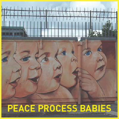 Peace Process Babies #1 Troubles identitaires cover