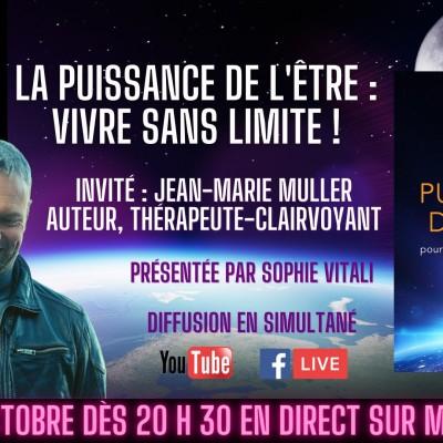 Image of the show LA PUISSANCE DE L'ÊTRE: VIVRE SANS LIMITE! L'émission présentée par Sophie Vitali avec Jean-Marie Muller