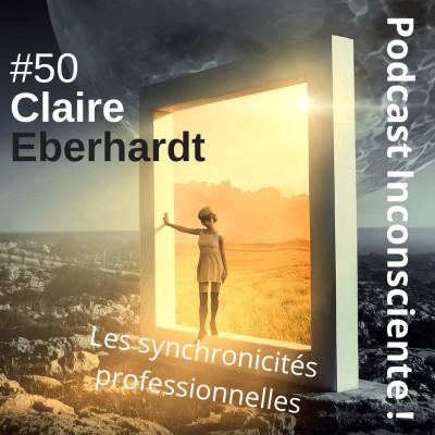 #50 Synchronicités et Conscience avec Claire Eberhardt cover