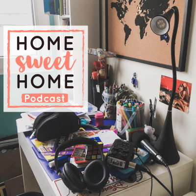 Cover' show Home Sweet Home Podcast