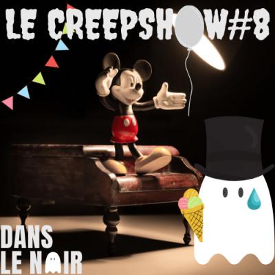 Creepshow 8 - Horreur : Les Catacombes de Disney & Nos Amis Suisses
