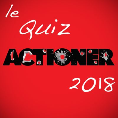 image Actioner#9 : Le Quiz 2018