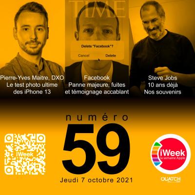 iWeek (la semaine Apple) 59 : Steve Jobs (10 ans déjà) et le test photo-vidéo de la gamme iPhone 13 par DXOMARK cover