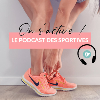 On s'active - Le podcast des sportives ! cover