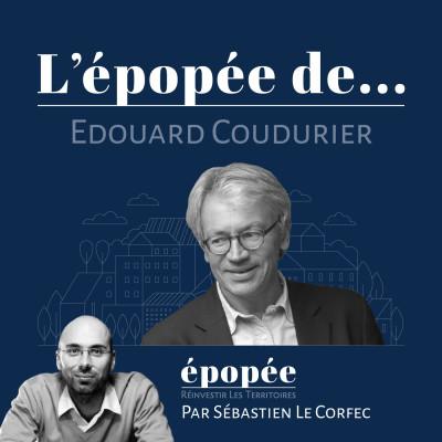 L'épopée d'Edouard Coudurier (Groupe Le Télégramme) par Sébastien Le Corfec (Épopée / West Web Valley) cover