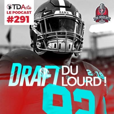 image TDA Podcast n°291 - Draft : du lourd en défense !