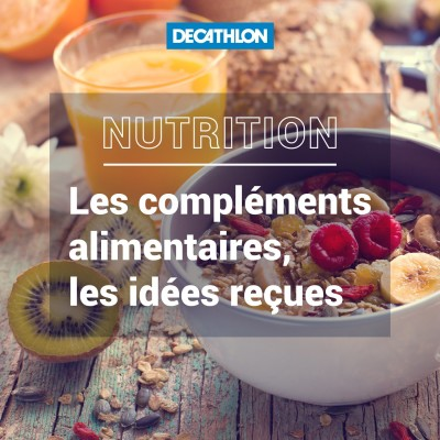 # 35 Nutrition - Les compléments alimentaires, les idées reçues. cover