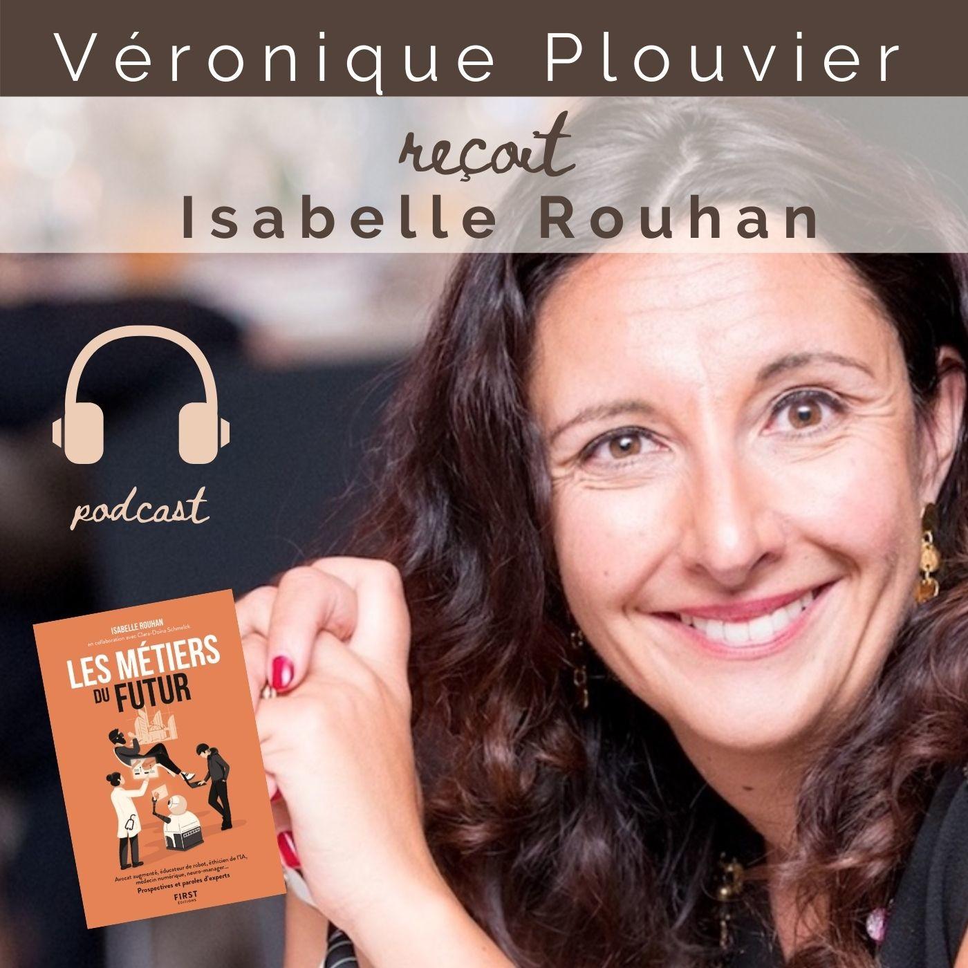# 25 Isabelle ROUHAN , les métiers du futur