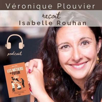# 25 Isabelle ROUHAN , les métiers du futur cover