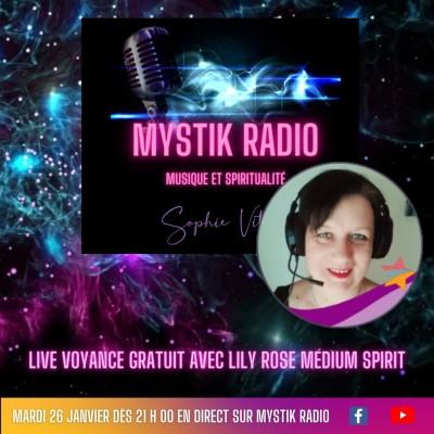 Live voyance gratuit avec Lily Rose médium spirit en direct sur Mystik Radio 26.01.2021 cover