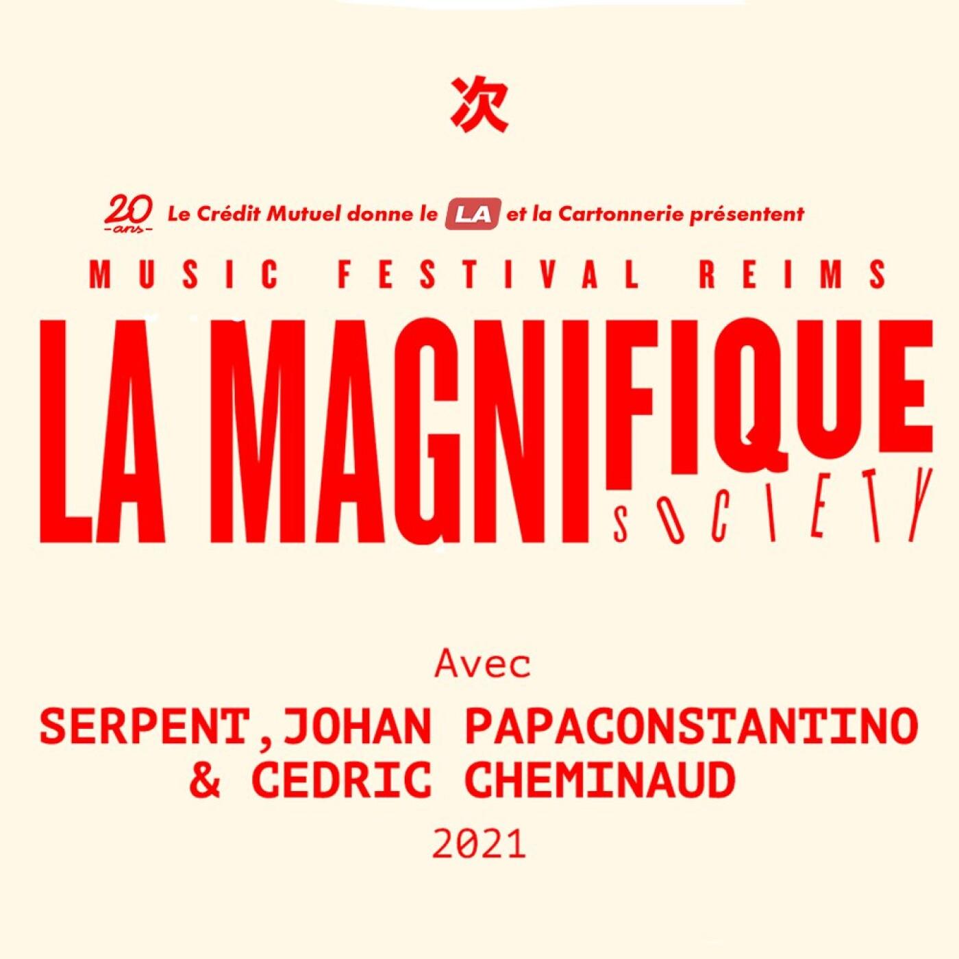 La Magnifique Society : Serpent & Johan Papaconstantino