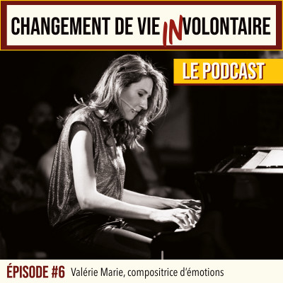 Episode #6: Valérie Marie, compositrice d'émotions cover