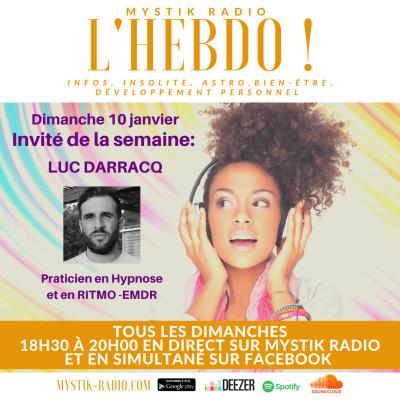 L'HEBDO : L'émission animée par Sophie Vitali avec Luc Darracq maitre praticien en hypnose cover