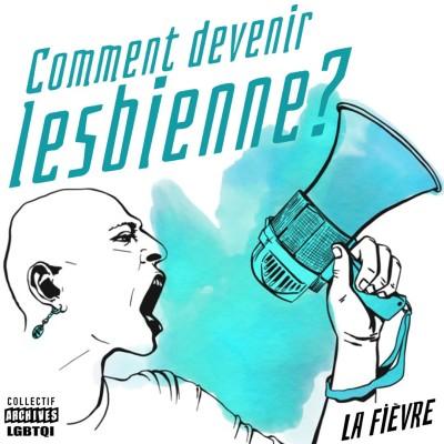 Comment Devenir Lesbienne ? Episode 4: Ariane et Mélanie cover