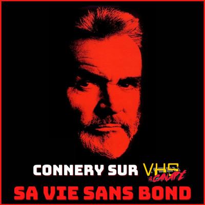Connery sur VHS : sa vie sans Bond cover