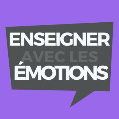 Enseigner avec les émotions cover