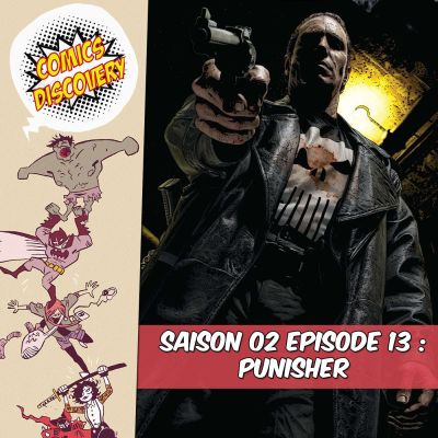 image ComicsDiscovery S02E13 : The Punisher