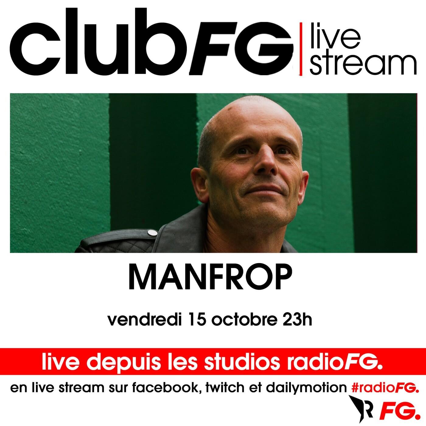 CLUB FG LIVE STREAM : MANFROP