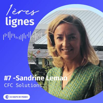 #7 - Sandrine Leman - «  Mon licenciement économique m'a obligée à oser » cover