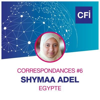 Correspondances #6 - Shymaa Adel,  la journaliste égyptienne sur le front cover