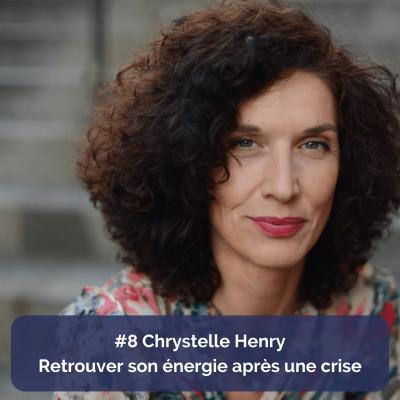 Chrystelle Henry - coach et thérapeute - Retrouver son énergie après une crise cover