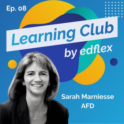 #8. Sarah Marniesse - AFD : Se former pour transformer, même à distance cover