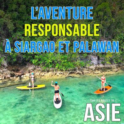 #64 - L'aventure responsable à Siargao et Palawan (Philippines) cover