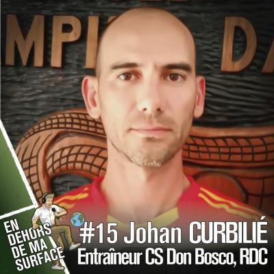 #15 - Johan Curbilié, entraîneur CS Don Bosco, République démocratique du Congo cover